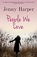People We Love (The Heartlands Series)