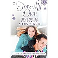 For My Own: A Contemporary Christmas Anthology