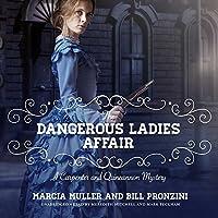 The Dangerous Ladies Affair (Carpenter and Quincannon Mysteries, #5)