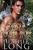 Single Wicked Wolf (Wolves of Willow Bend Book 7.5)