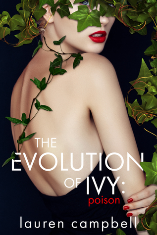 The Evolution of Ivy by Lauren     Campbell