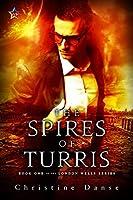 The Spires of Turris (LondonWells Book 1)