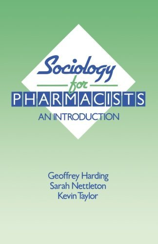 Sociology for Pharmacists An Introduction