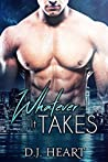 Whatever it Takes (Whatever it Takes, #1)