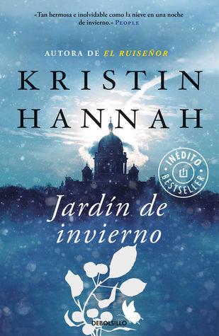 Jardín de invierno by Kristin Hannah