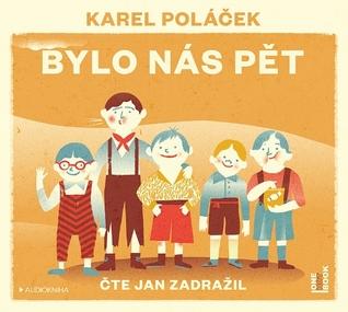 Bylo nás pět by Karel Poláček