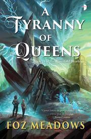 A Tyranny of Queens (Manifold Worlds, #2)