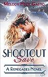 Shootout Save (Renegades #6)