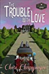 The Trouble with Love (Mason Siblings #2)