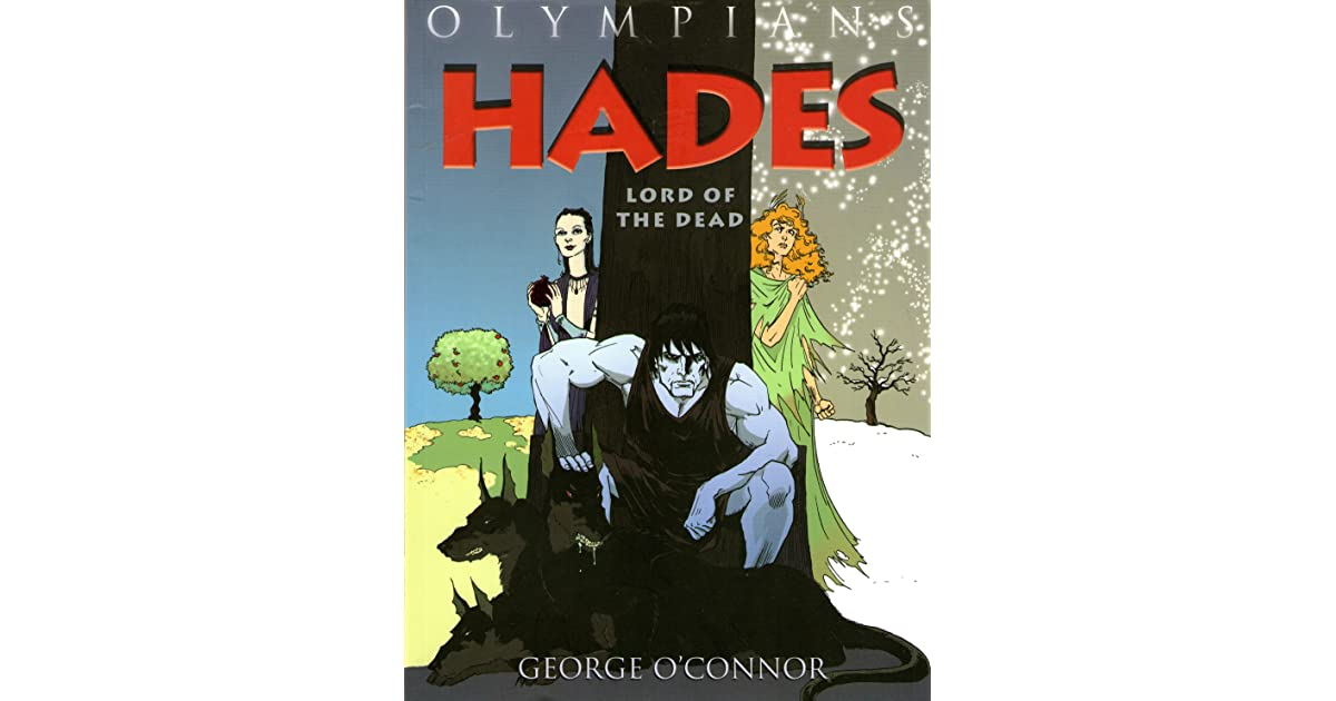 Hades Lord Of The Dead Olympians 4 By George Oconnor