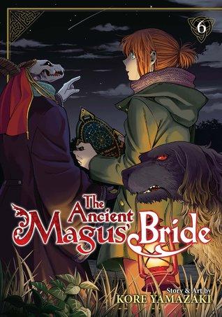 The Ancient Magus' Bride, Vol. 6