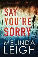 Say You're Sorry (Morgan Dane, #1)