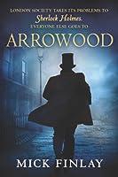 Arrowood (Arrowood, #1)