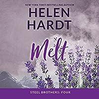 Melt (Steel Brothers Saga, #4)