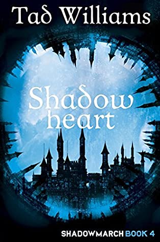 Shadowheart (Shadowmarch #4)