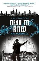 Dead to Rites: A Mick Oberon Job 3