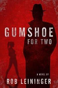 Gumshoe for Two (Mortimer Angel, #2)