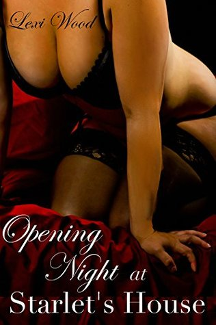 Opening Night at Starlet's House: A Spicy Taboo Tale (Certified SMUT)