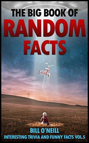 The Big Book of Random Facts Vol 5