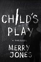 Child's Play (Elle Harrison Thriller #3)