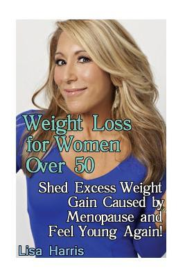 Weight loss over 50 menopause