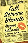 Full Service Blonde (Copper Black Mystery, #0)