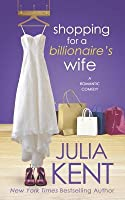 Shopping for a Billionaire's Wife