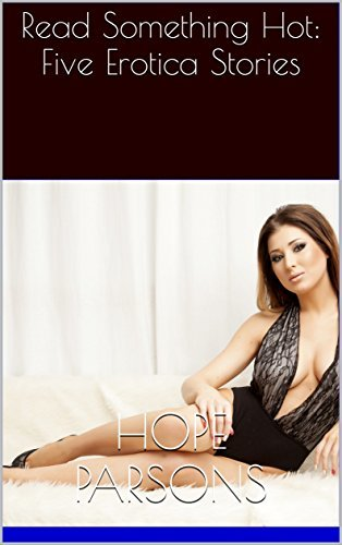 Read Something Hot: Five Erotica Stories  by  Hope Parsons