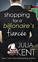 Shopping for a Billionaire's Fiancee