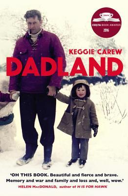 Dadland by Keggie Carew