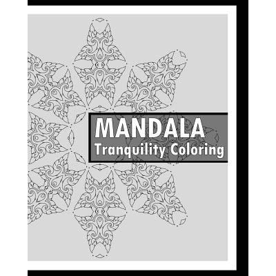 Tranquility Coloring Book Find Peace With 50 Mandala Coloring Pages Release Your Anxiety And Stress Calming Adult Coloring Book Mindfulness And Peace By Keith Hagan