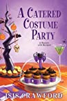 A Catered Costume Party (A Mystery with Recipes #13)