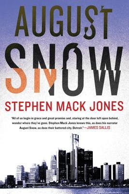 August Snow (August Snow #1)