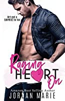 Raging Heart On (Lucas Brothers #2)