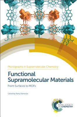 Functional Supramolecular Materials From Surfaces to MOFs