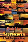 Paid in Sunsets: A Park Ranger's Story