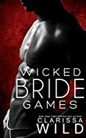 Wicked Bride Games (Indecent Games, #1)