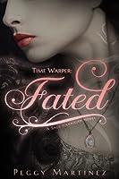 Time Warper: Fated (A Sage Hannigan Novel #1)