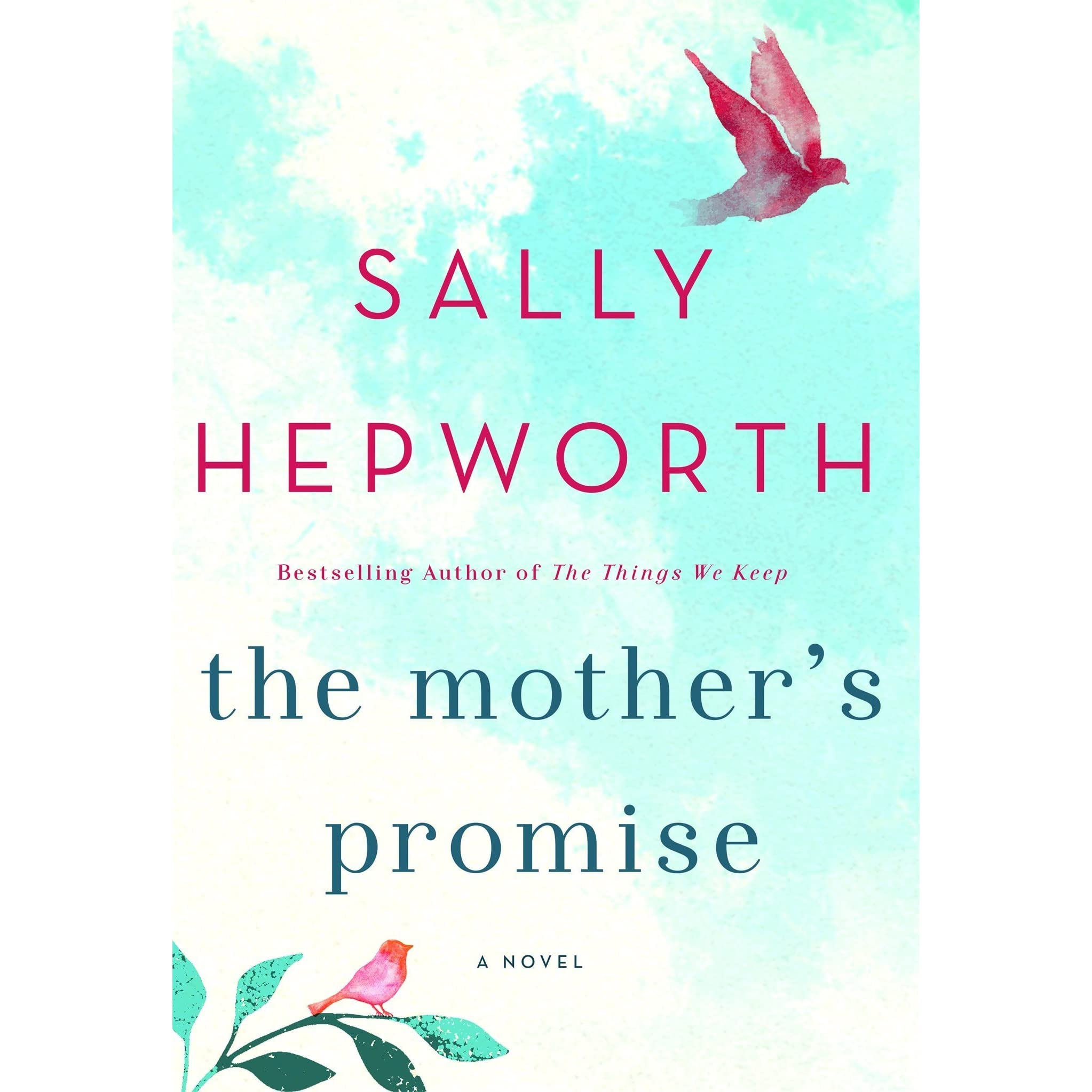 f7001e68304d6e The Mother s Promise by Sally Hepworth