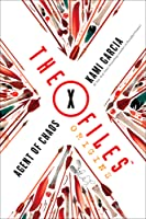 Agent of Chaos (The X-Files: Origins, #1)