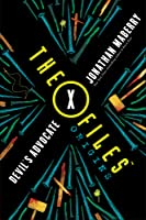 Devil's Advocate (The X-Files: Origins, #2)