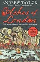The Ashes of London (James Marwood  Cat Lovett, Book 1)