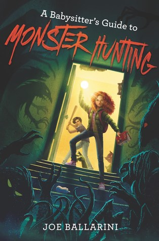 A Babysitter's Guide to Monster Hunting (Babysitter's Guide to Monsters, #1)