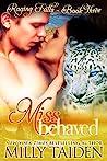 Miss Behaved (Raging Falls, #3)