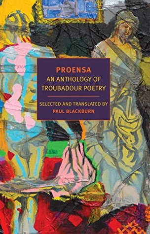 Proensa: An Anthology of Troubadour Poetry (New York Review Books Classics)