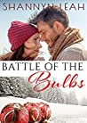 Battle of the Bulbs (Holidays in Willow Valley #1)