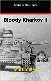 Bloody Kharkov II: March 1943