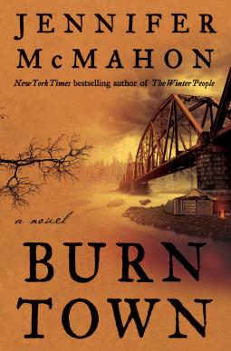 Jennifer McMahon  - Burntown