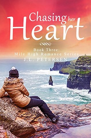 Chasing Her Heart (Mile High Romance #3)