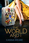 The World and I, Vol. 1: A Woman, Several Suitcases, 65 Countries.